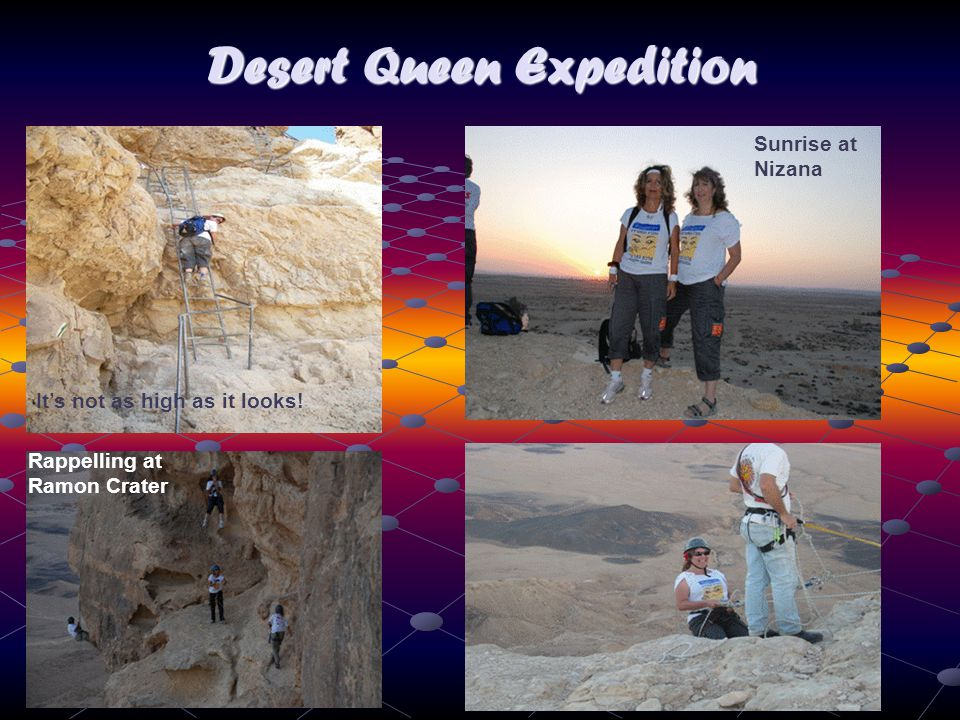 Desert Queen Expedition Sunrise at Nizana Rappelling at Ramon Crater It's not as high as it looks!