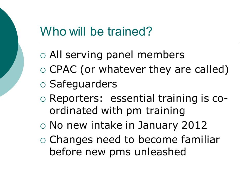 Who will be trained.