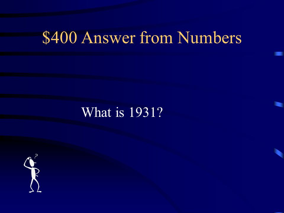 $400 Question from Numbers The year the Star-Spangled Banner became our official national anthem.
