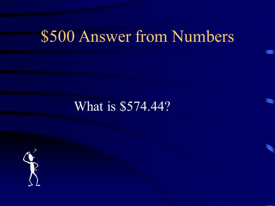 $500 Question from Numbers The amount of money Mary Pickersgill was paid for the Star-Spangled Banner and a smaller storm flag.