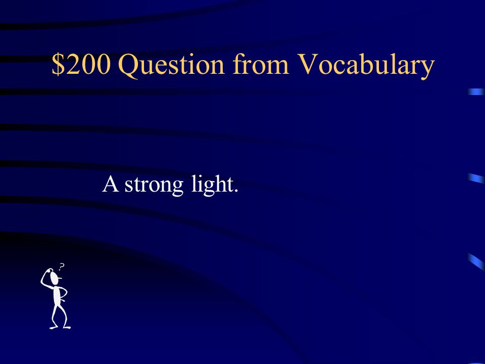 $100 Answer from Vocabulary What is the DAWN?