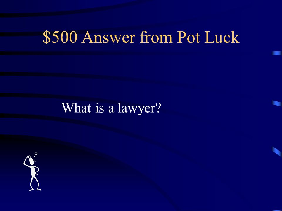 $500 Question from Pot Luck The profession of Francis Scott Key.