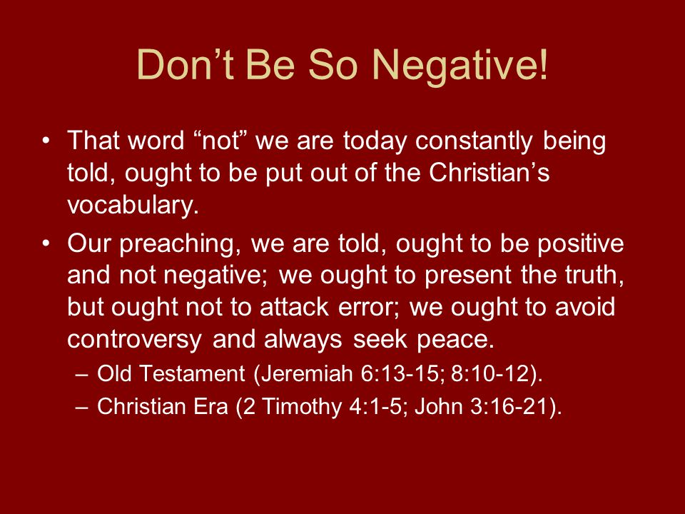 Don't Be So Negative.