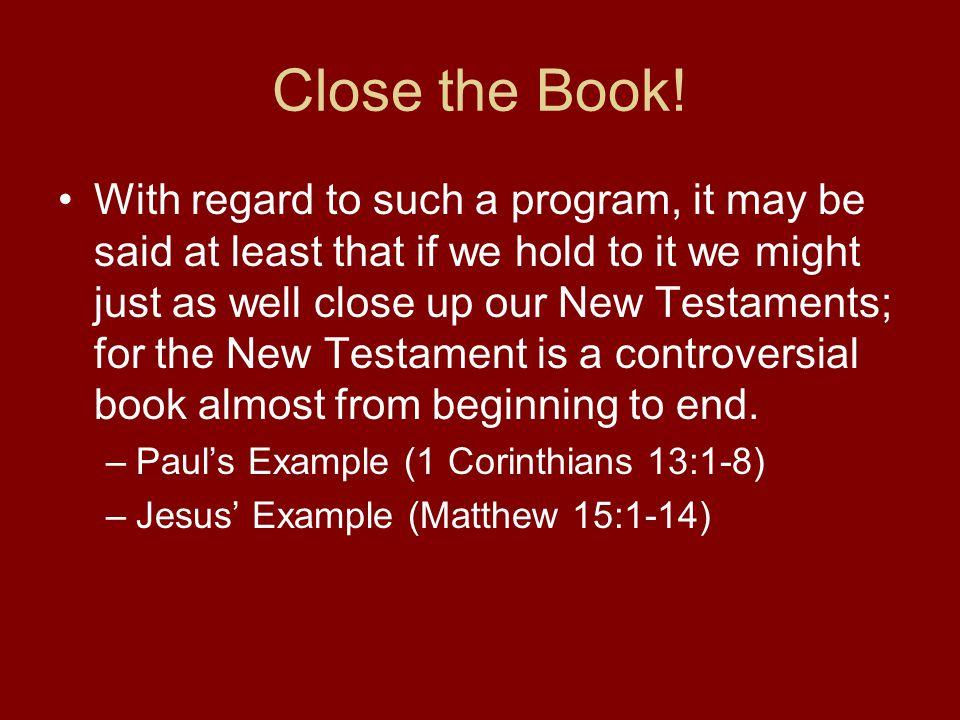 Close the Book.