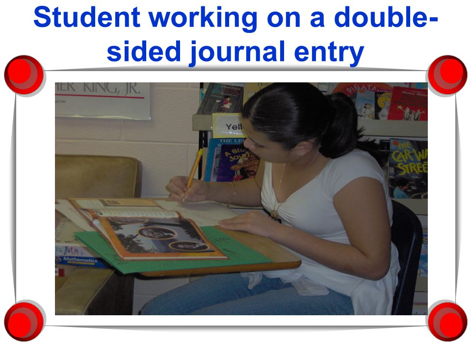 Student working on a double- sided journal entry