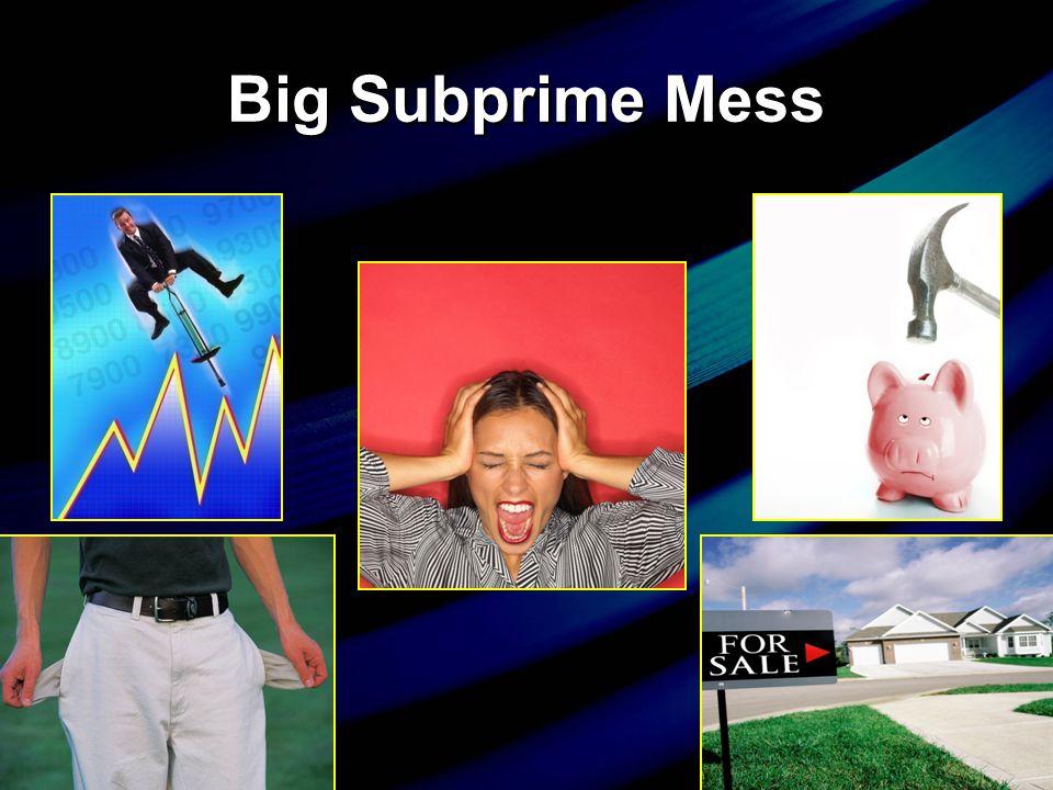 Big Subprime Mess economyeconomy