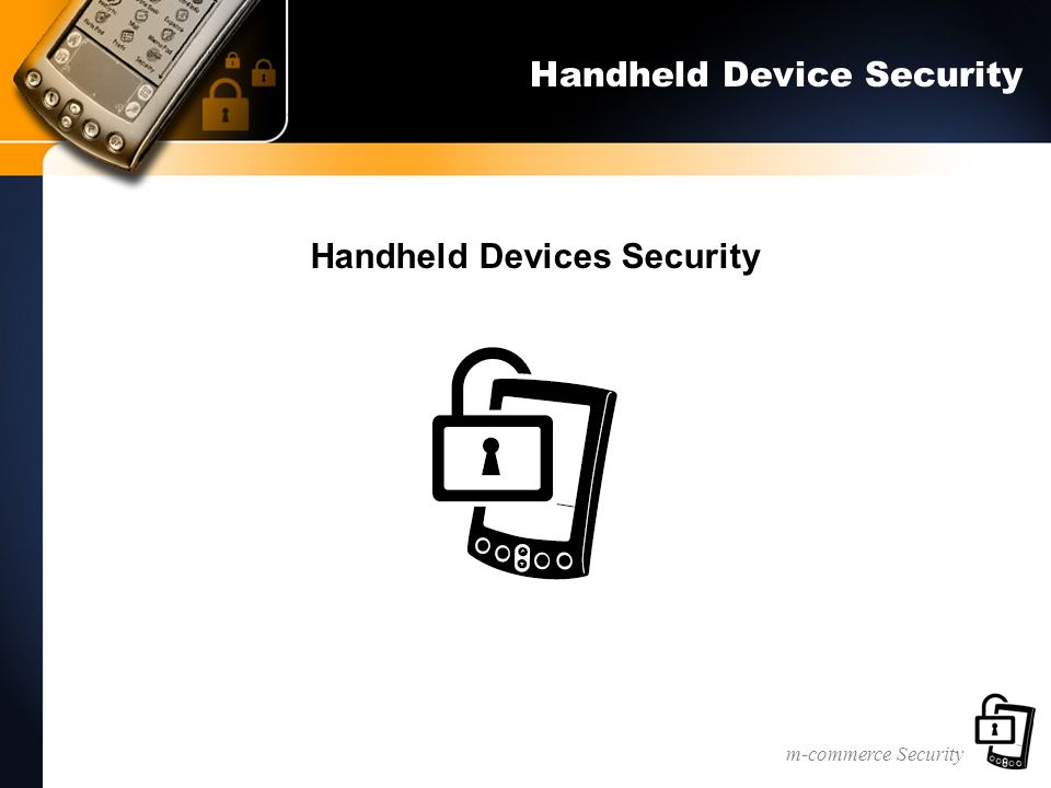 m-commerce Security Handheld Device Security Handheld Devices Security