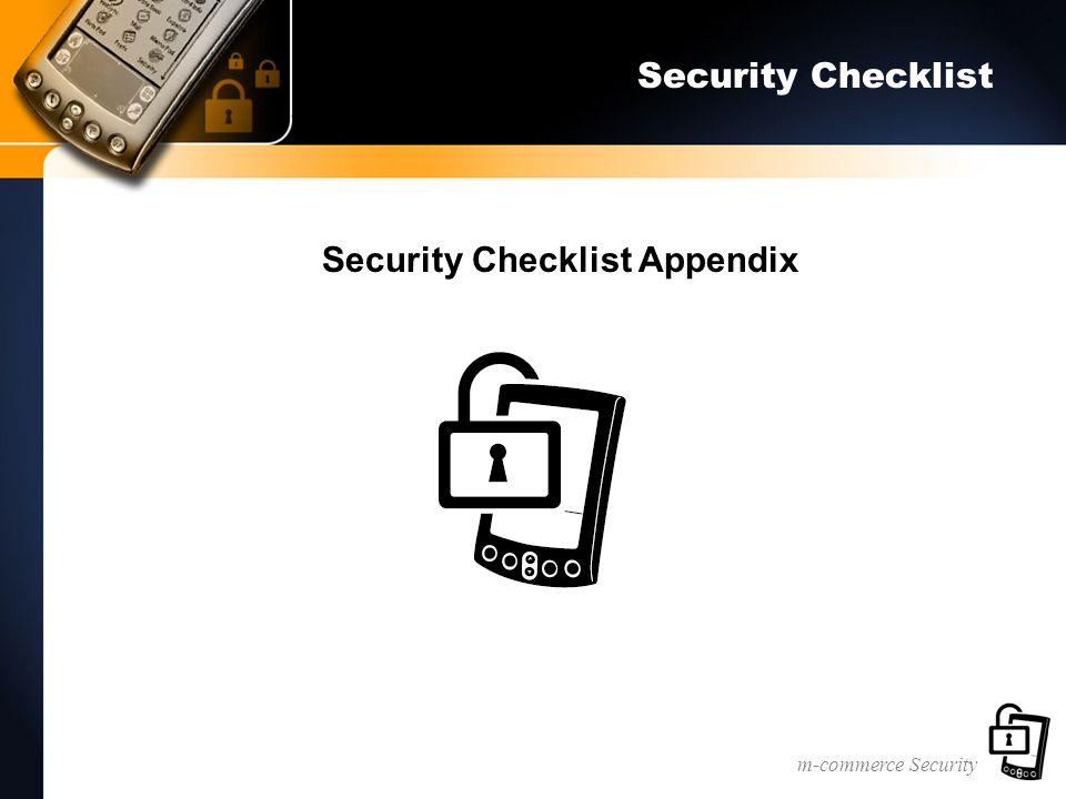 m-commerce Security Security Checklist Security Checklist Appendix