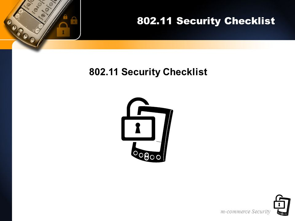 m-commerce Security 802.11 Security Checklist
