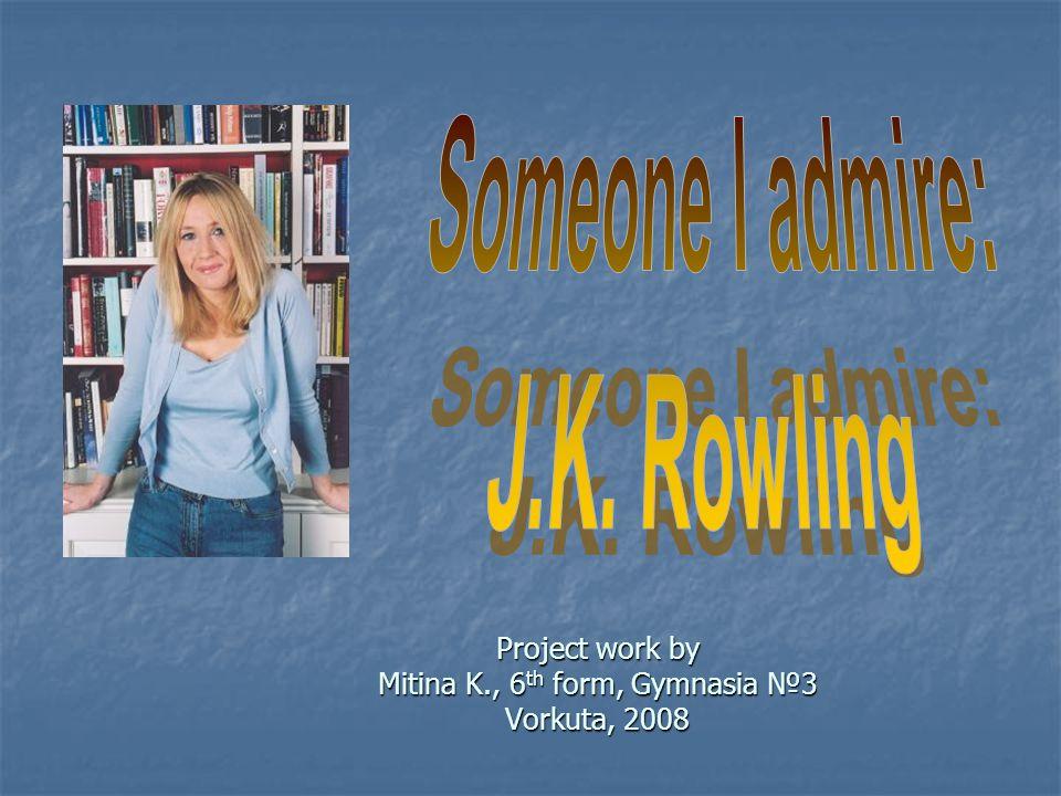 Project work by Mitina K., 6th form, Gymnasia №3 Vorkuta, 2008