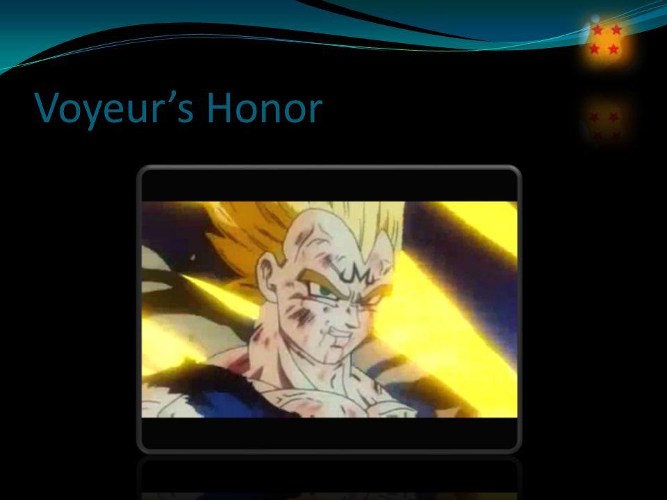 Voyeur's Honor