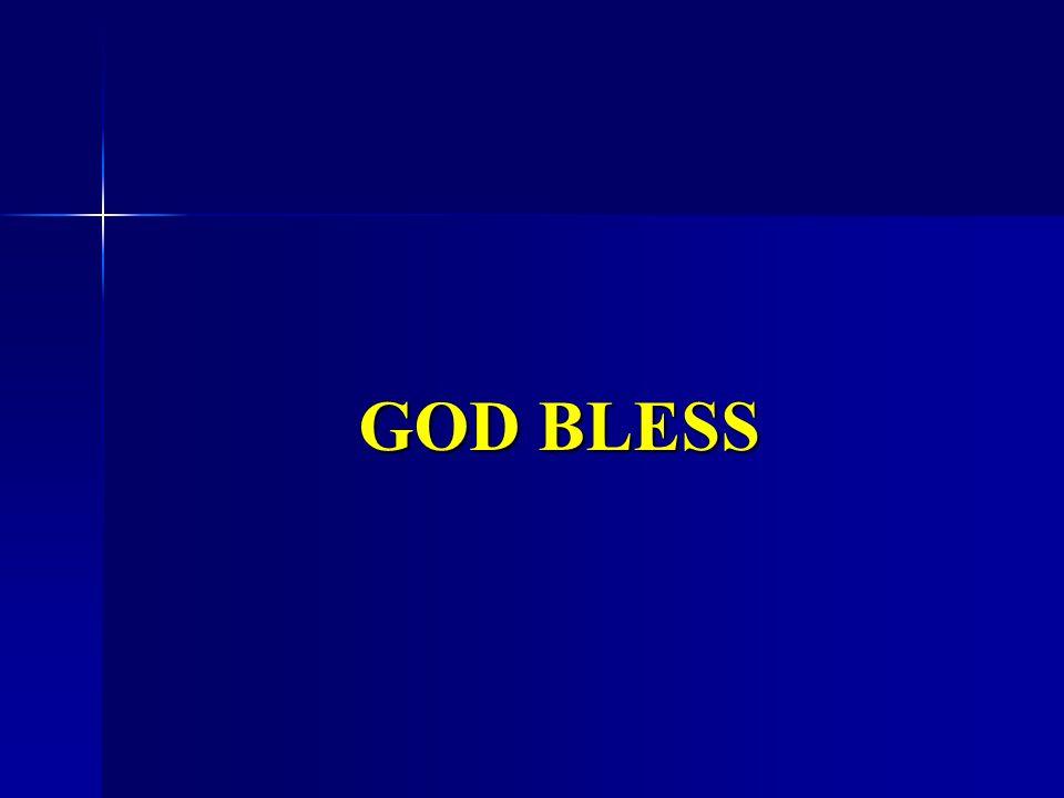 GOD BLESS GOD BLESS