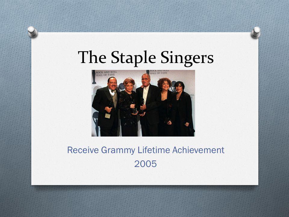 The Staple Singers Receive Grammy Lifetime Achievement 2005