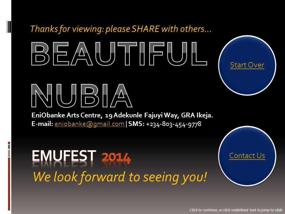 We look forward to seeing you. EniObanke Arts Centre, 19 Adekunle Fajuyi Way, GRA Ikeja.