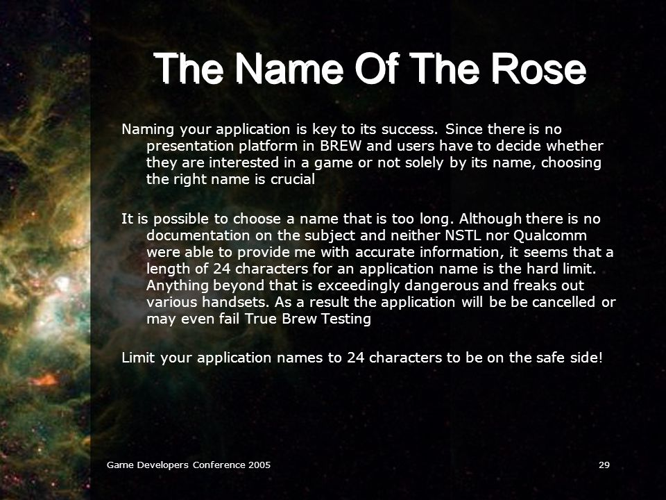 Game Developers Conference 200529 The Name Of The Rose Naming your application is key to its success.