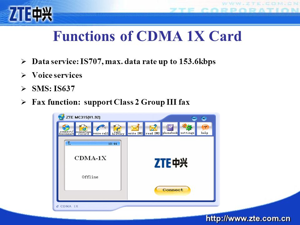 Functions of CDMA 1X Card  Data service: IS707, max.