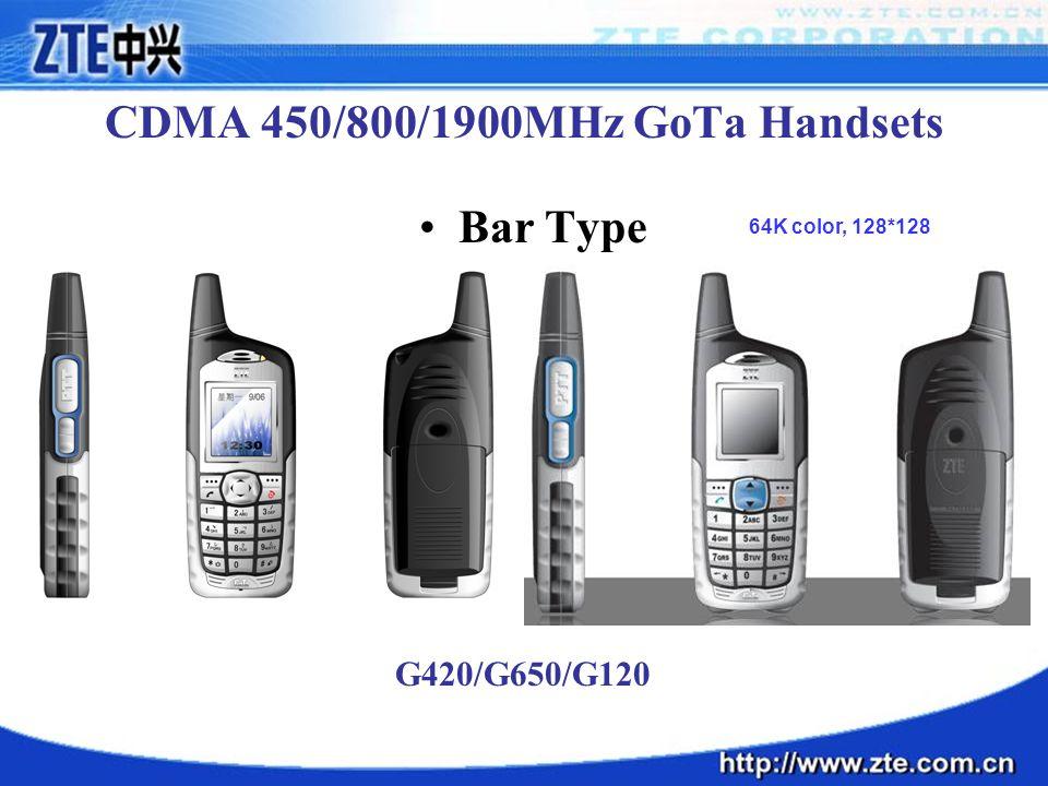 CDMA 450/800/1900MHz GoTa Handsets Bar Type G420/G650/G120 64K color, 128*128