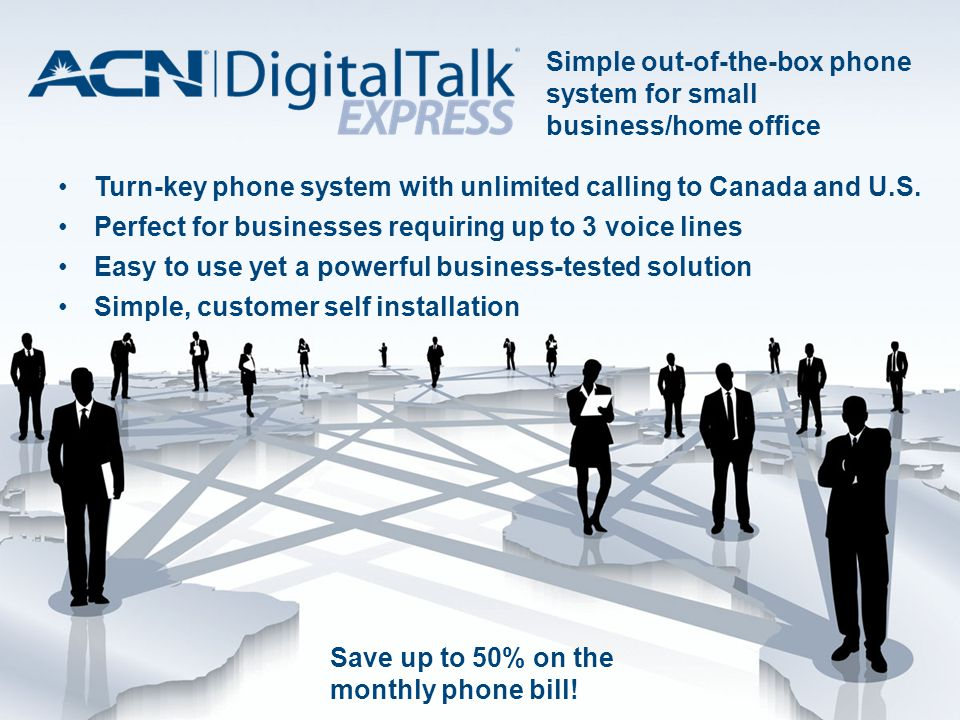 Turn-key phone system with unlimited calling to Canada and U.S.