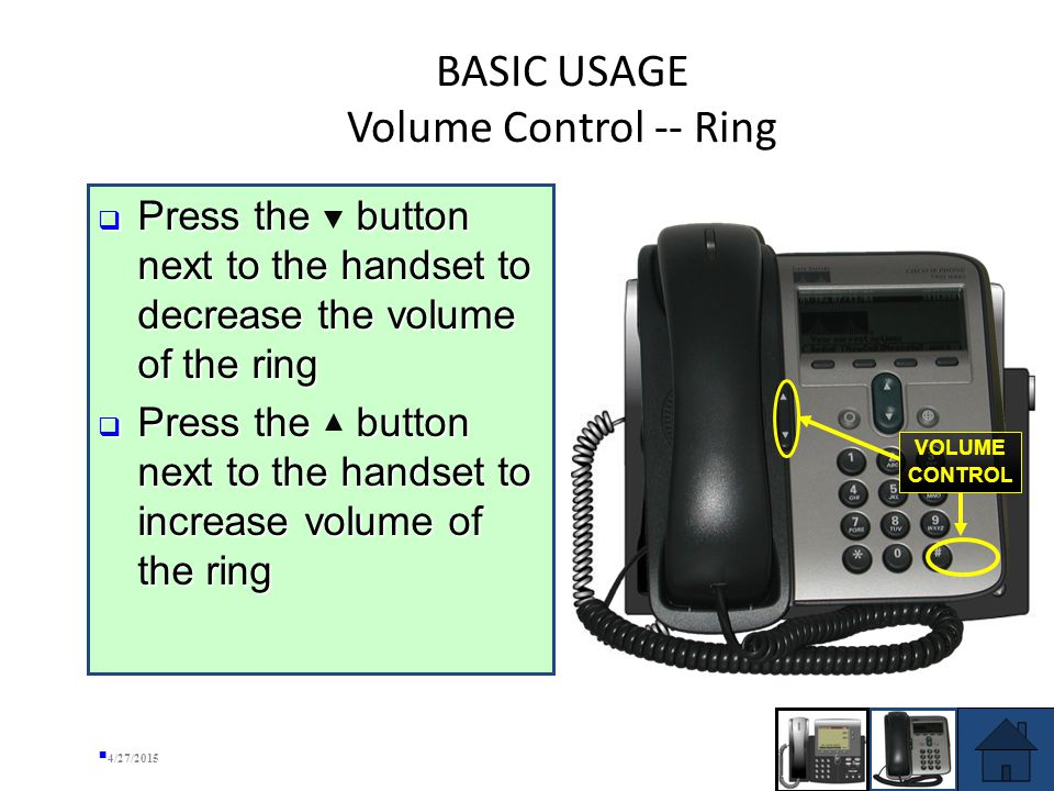 BASIC USAGE FUNCTIONS Place a Call Place a Call Volume Control – Ring Volume Control – Ring Volume Control – Handset Volume Control – Handset Answer a Call Answer a Call End a Call End a Call Hold a Call Hold a Call Mute a Call Mute a Call Redial Redial ADVANCED USAGE FUNCTIONS ADVANCED USAGE FUNCTIONS 4/27/2015