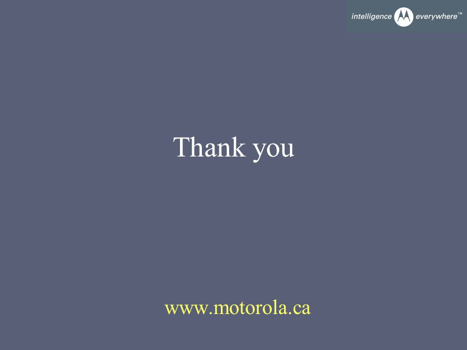Thank you www.motorola.ca