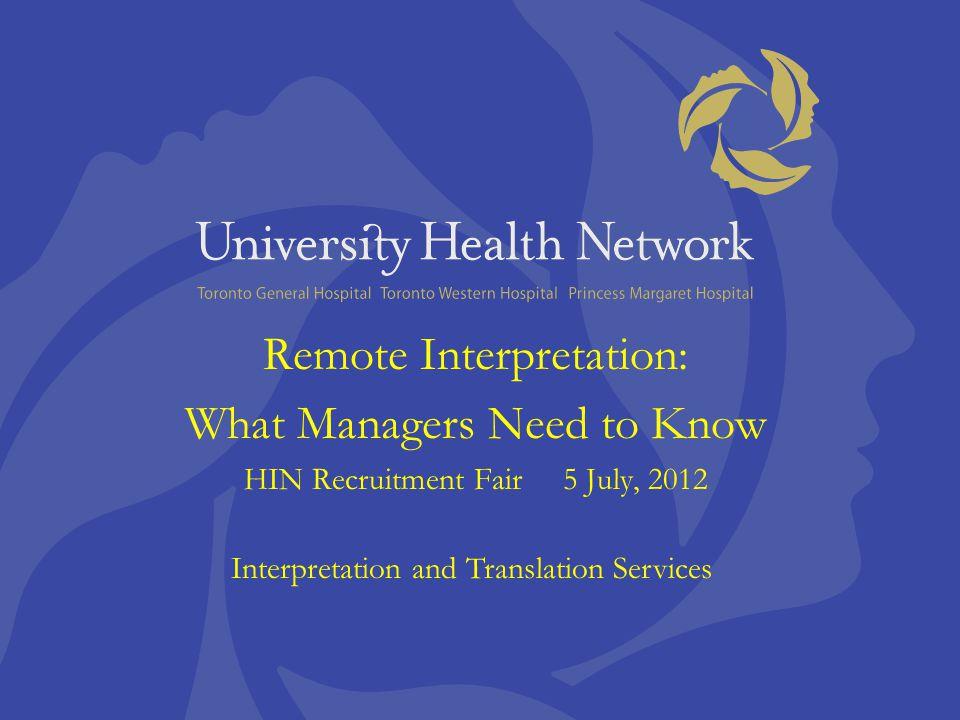 UHN Phone Interpretation Service