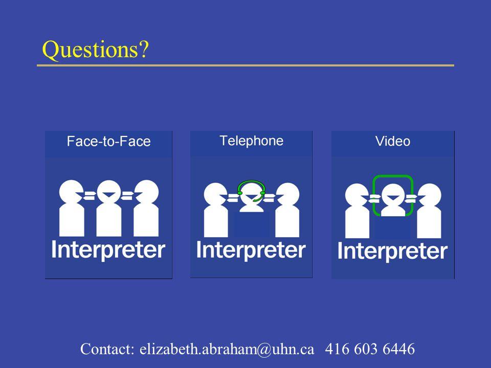 Questions Contact: elizabeth.abraham@uhn.ca 416 603 6446