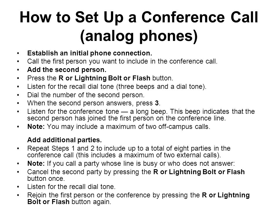 How to Set Up a Conference Call (digital phones) Establish an initial phone connection.