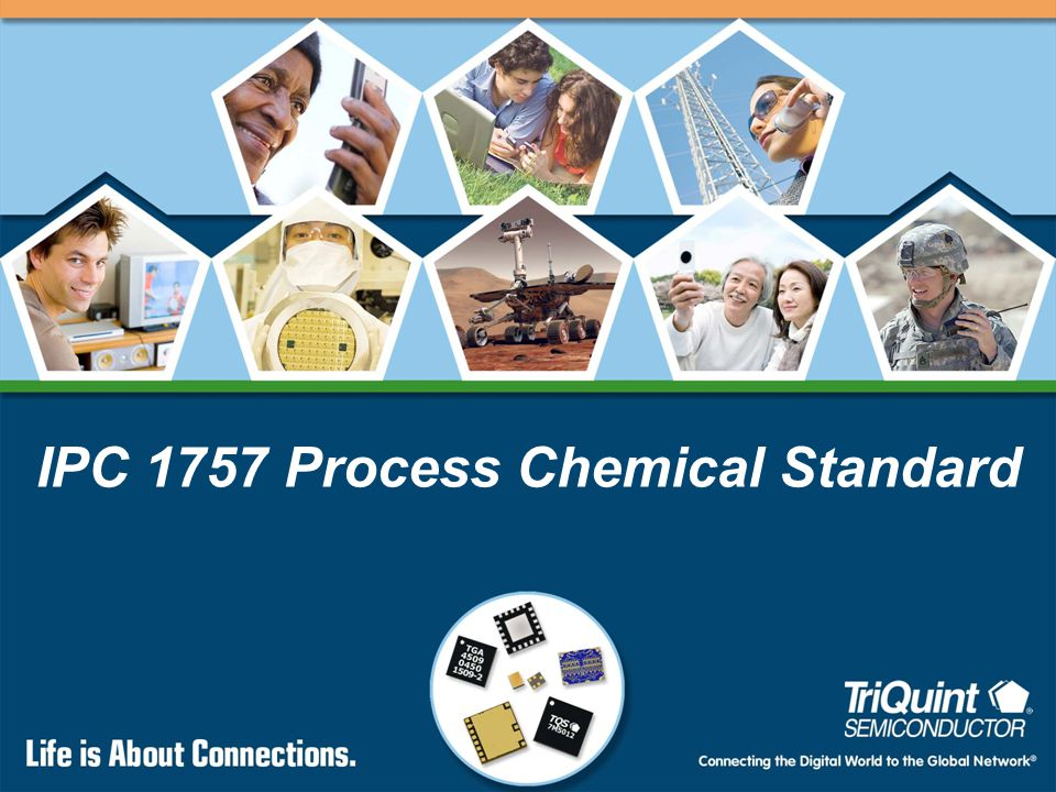 2 Connecting the Digital World to the Global Network ® IPC 1757 Status Committee has completed work on the proposed standard.
