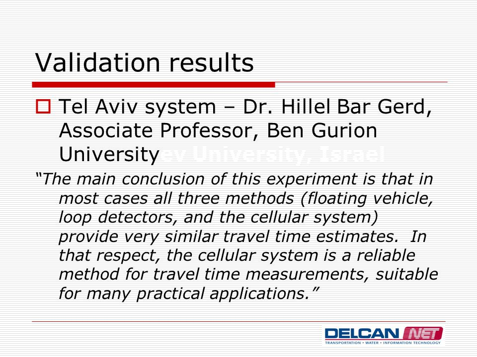 Validation results  Tel Aviv system – Dr.