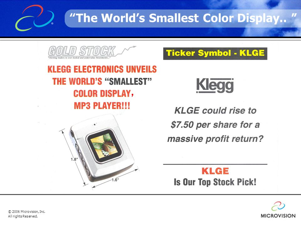 © 2006 Microvision, Inc. All rights Reserved. The World's Smallest Color Display.. ,