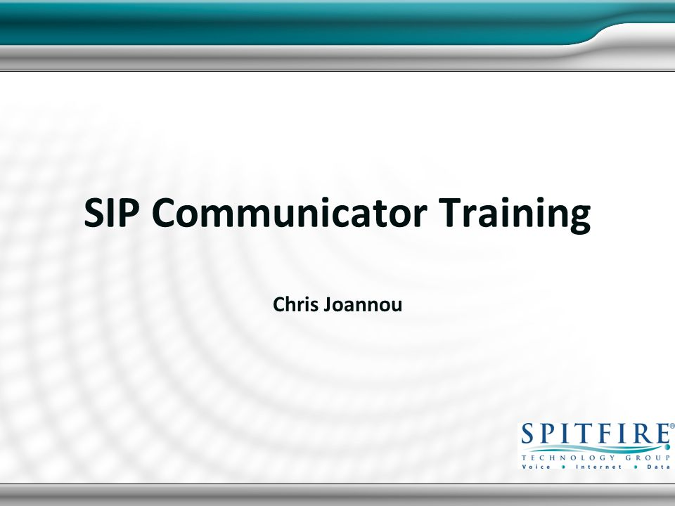 SIP Communicator Training Chris Joannou