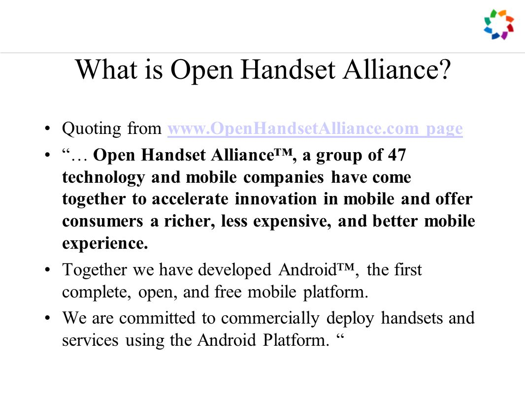 What is Open Handset Alliance.