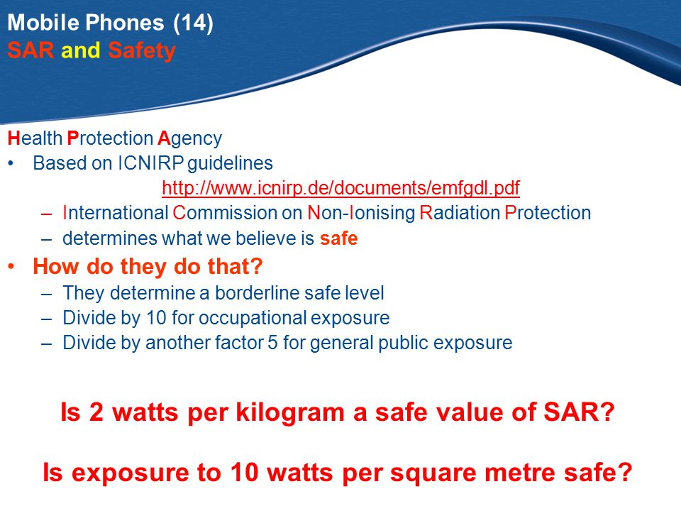 Mobile Phones 7. Are Mobile Phones Safe