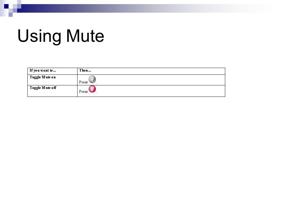 Using Mute