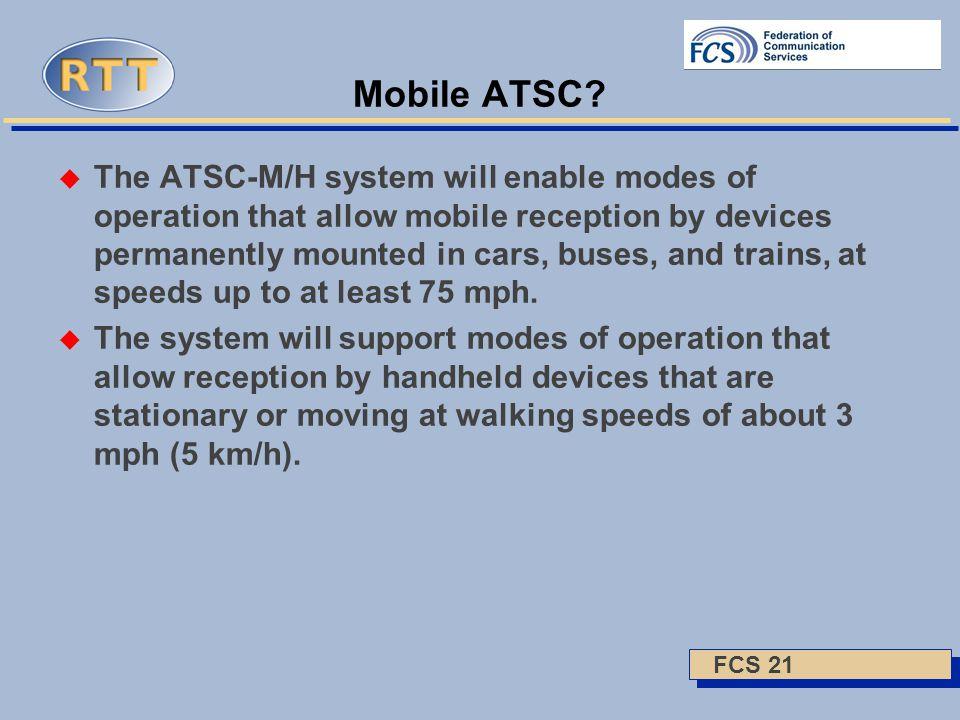 FCS 21 Mobile ATSC.