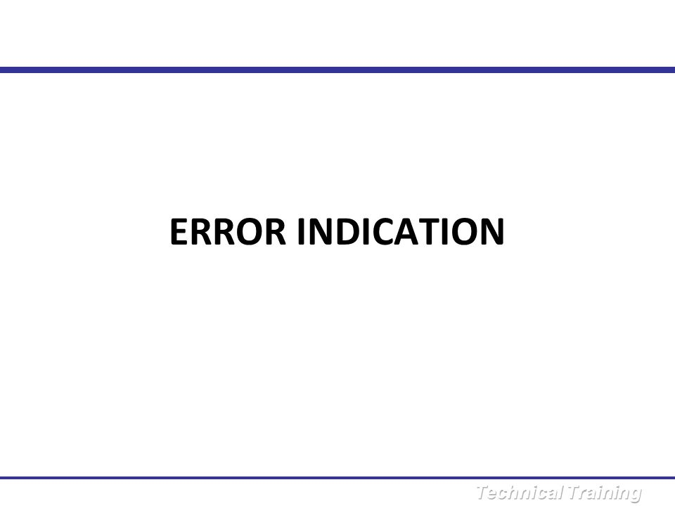 ERROR INDICATION N o.