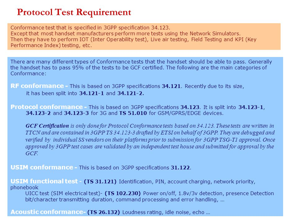 Conformance test that is specified in 3GPP specification 34.123.