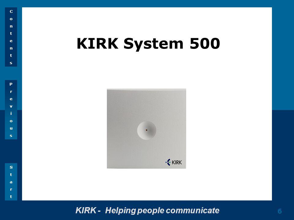 PreviousPrevious StartStart ContentsContents 6 KIRK System 500