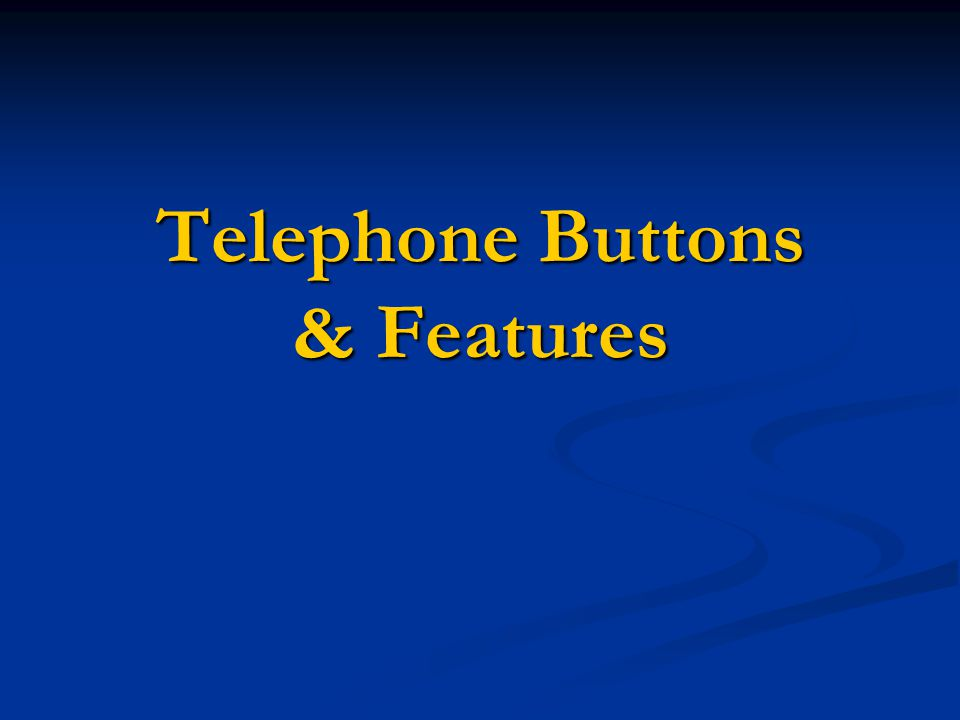 Telephone Buttons & Features