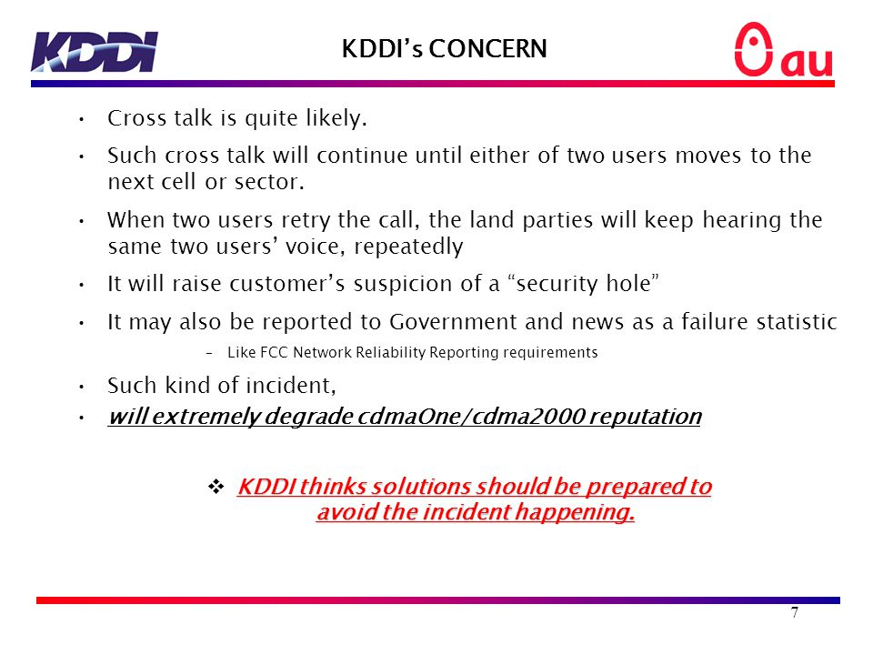 7 KDDI's CONCERN Cross talk is quite likely.