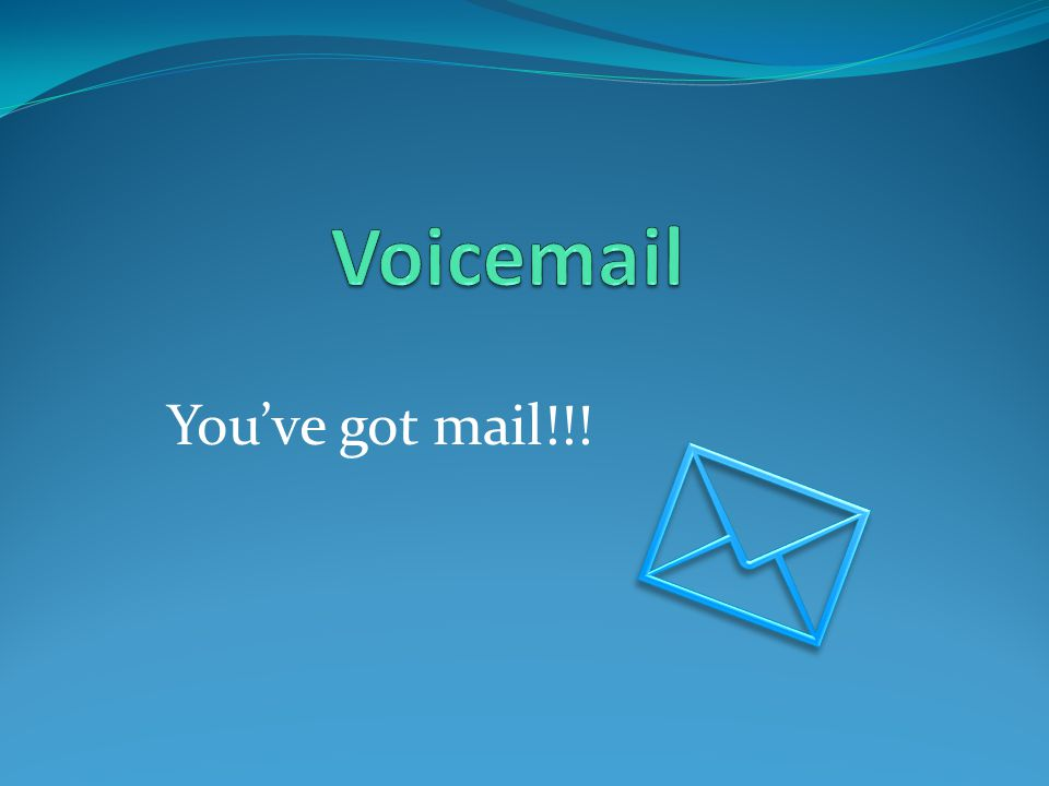 You've got mail!!!