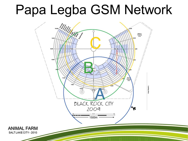Papa Legba GSM Network ANIMAL FARM SALT LAKE CITY - 2010 ANIMAL FARM SALT LAKE CITY - 2010