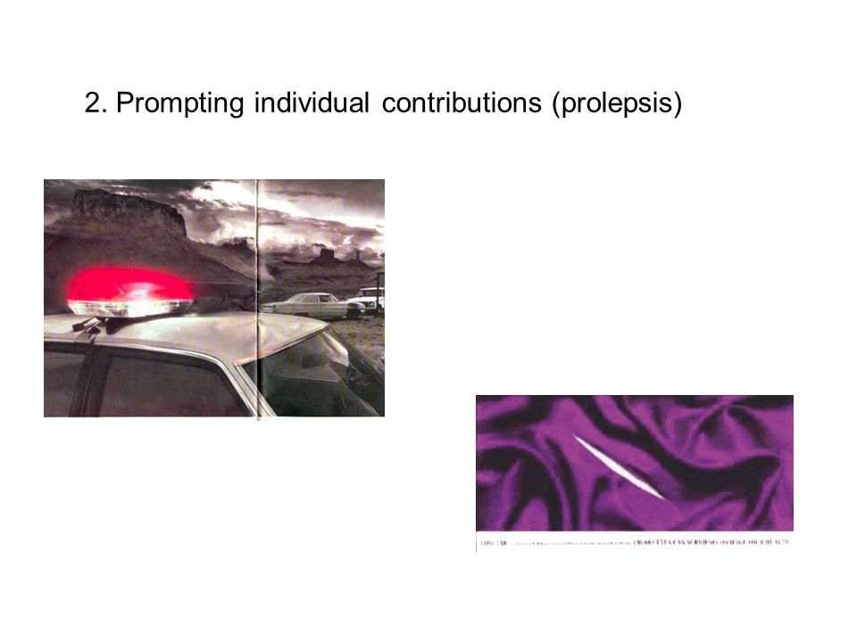 2. Prompting individual contributions (prolepsis)