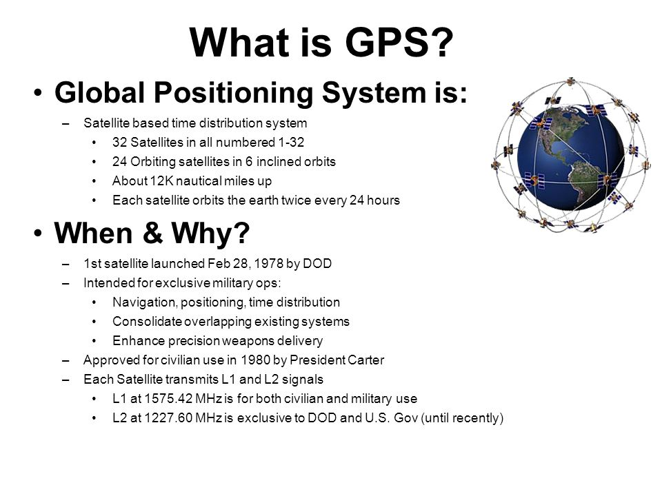 a study of the gps or global positioning system A gps (global positioning system) comprises approximately 30 well-spaced satellites orbiting the earth, making it possible for ground receivers, including mobile devices, to pinpoint one's geographic location.