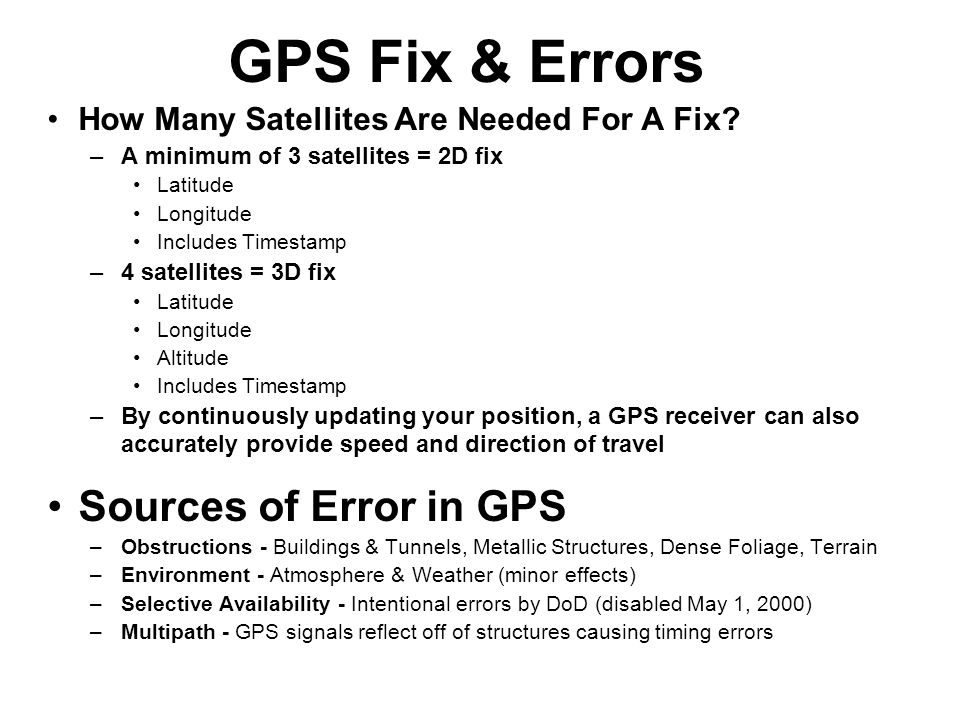 GPS Fix & Errors How Many Satellites Are Needed For A Fix.