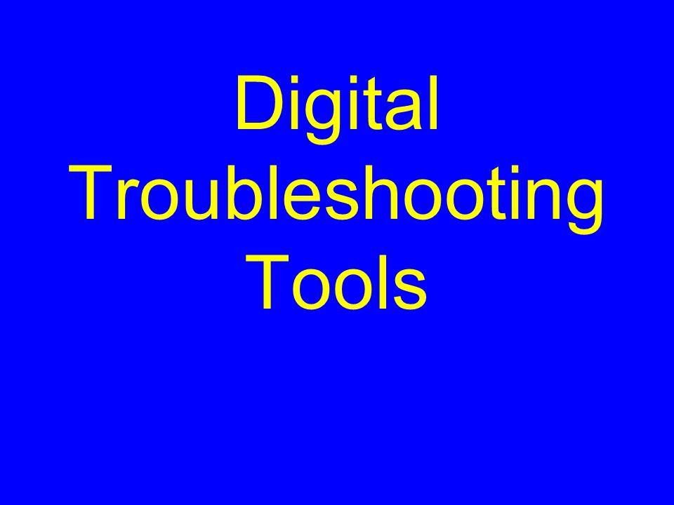 Digital Troubleshooting Tools