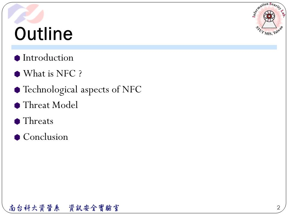 Outline Introduction What is NFC ? Technological aspects of NFC Threat Model Threats Conclusion 2