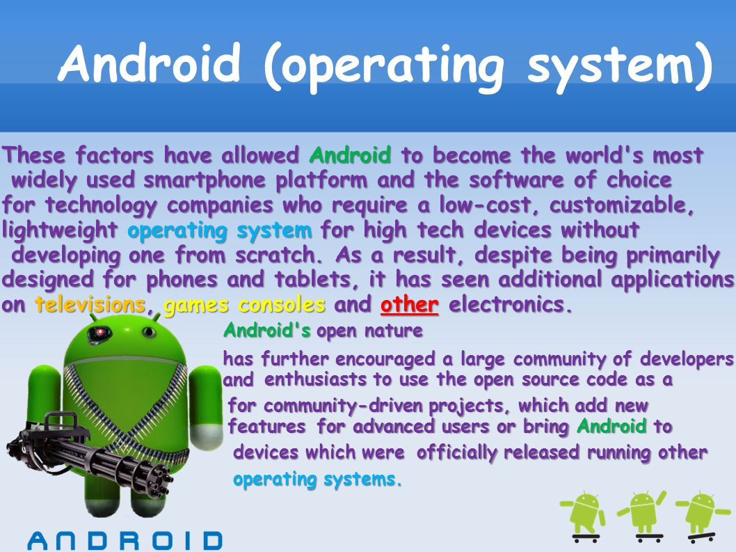 Android (operating system) Android had a worldwide smartphone market share of 75% during the third quarter of 2012, with 500 million devices activated in total and 1.3 million activations per day.