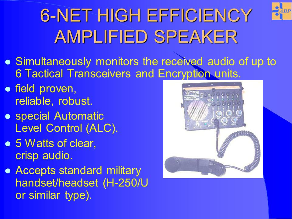 l Simultaneously monitors the received audio of up to 6 Tactical Transceivers and Encryption units.