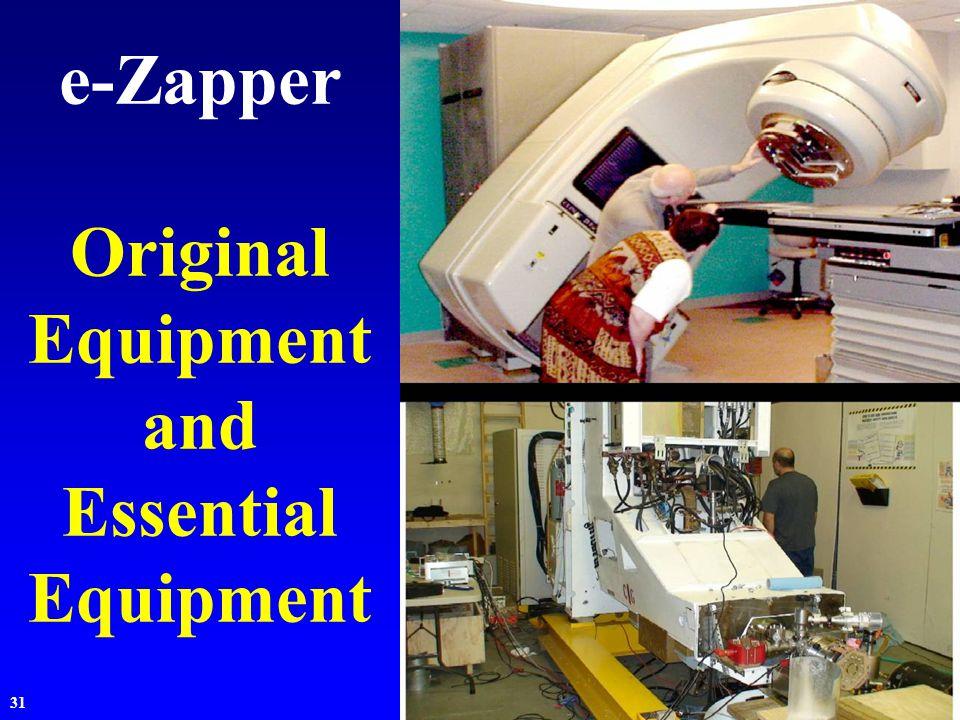 31 e-Zapper Original Equipment and Essential Equipment